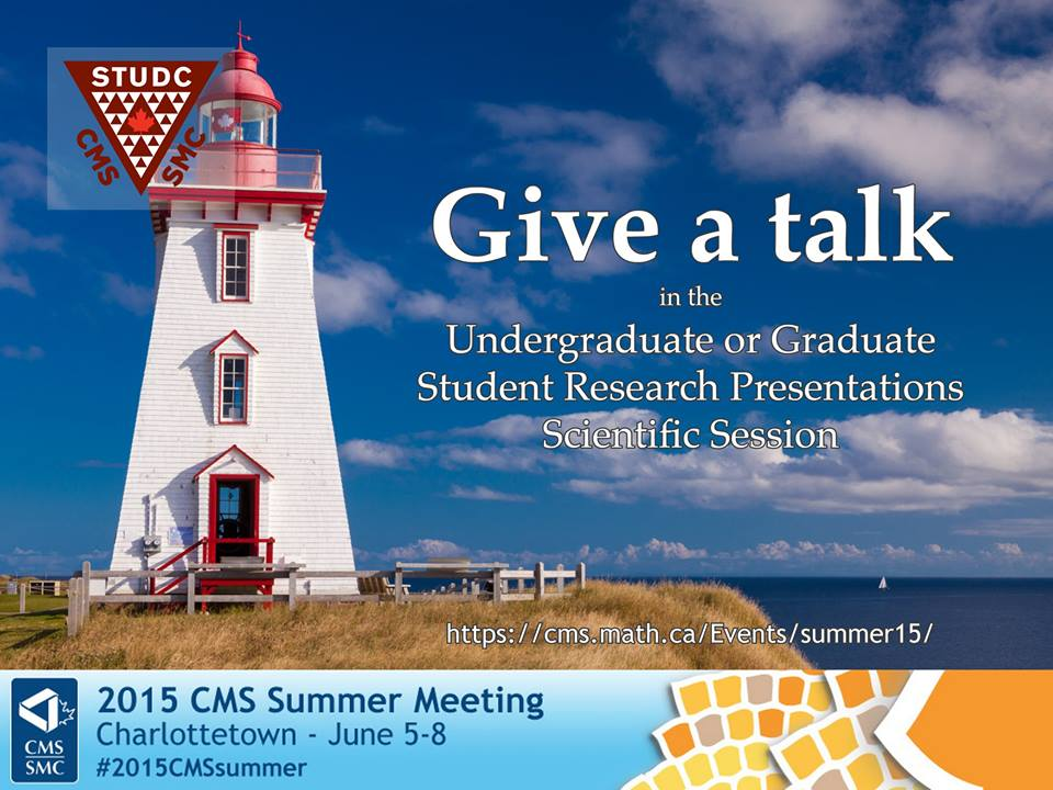 Student Research Presentations at the 2015 CMS Summer Meeting